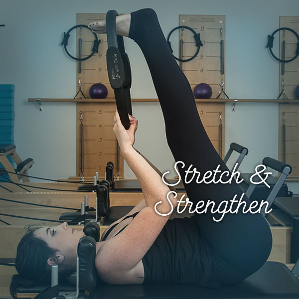 Stretch & Strengthen Class Lengthen and strengthen the whole body with our Stretch and Strengthen Class!